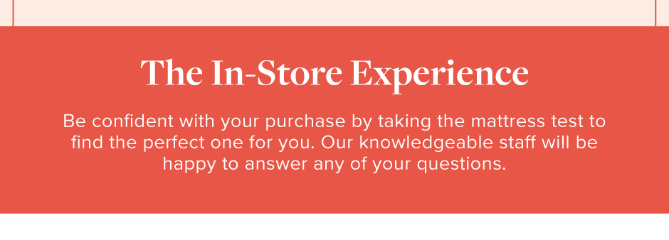 The In-Store Experience
